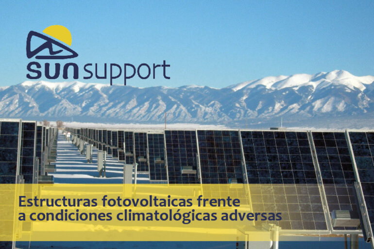 Estructuras fotovoltaicas frente a condiciones climatológicas adversas