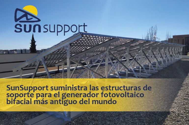 SunSupport suministra las estructuras de soporte para el generador fotovoltaico bifacial más antiguo del mundo
